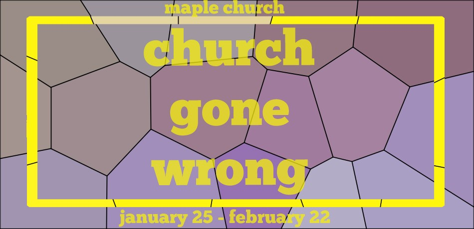 church gone wrong