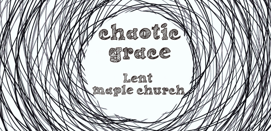 chaotic grace